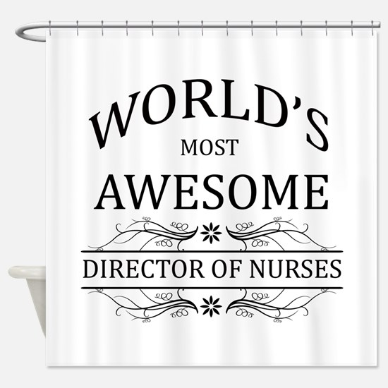 World's Most Awesome Director Of Nurses Shower Cur