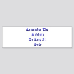 Remember the Sabbath Bumper Sticker
