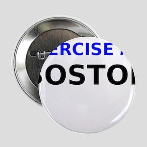 """Exercise for Boston 2.25"""" Button"""
