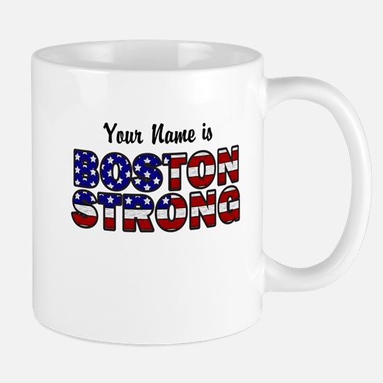Boston Strong Flag - Personalized! Mug