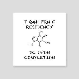 Caffeine PRN Residency Sticker