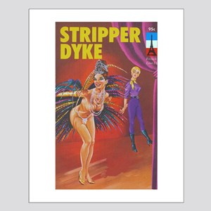 STRIPPER DYKE Small Poster