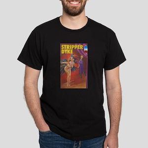 STRIPPER DYKE Dark T-Shirt