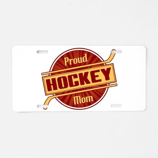 Proud Hockey Mom Aluminum License Plate