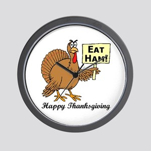 Happy Thanksgiving (Eat Ham!) Wall Clock