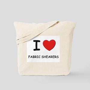 I love fabric shearers Tote Bag