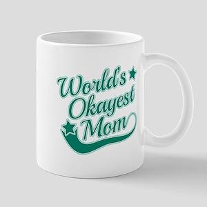 World's Okayest Mom Teal Mug