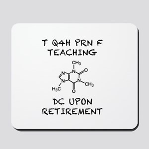 Caffeine PRN Teaching Mousepad