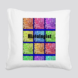 Histologist flip flops 6 Square Canvas Pillow