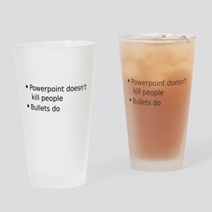 Powerpoint doesn't kill people Drinking Glass