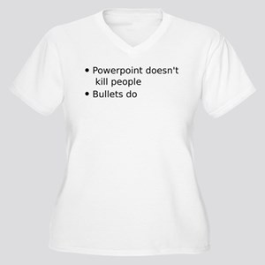 Powerpoint doesn't kill people Plus Size T-Shirt