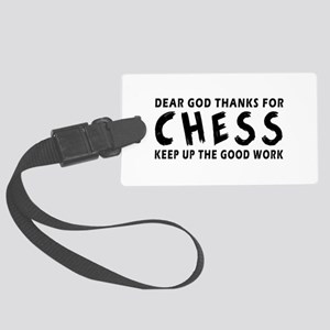 Dear God Thanks For Chess Large Luggage Tag