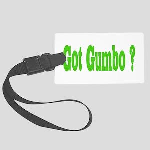 Got Gumbo ? Luggage Tag