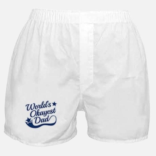 Worlds Okayest Dad Blue Boxer Shorts