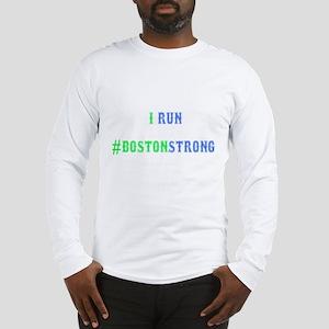 I Run Boston Strong Women's Tee Long Sleeve T-Shir