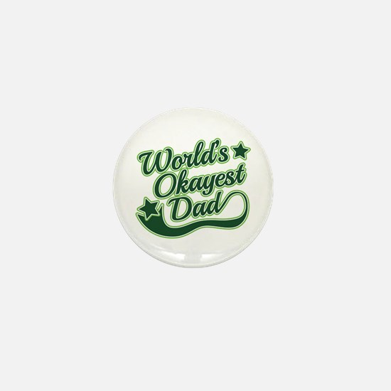 World's Okayest Dad Green Mini Button