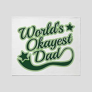 World's Okayest Dad Green Throw Blanket