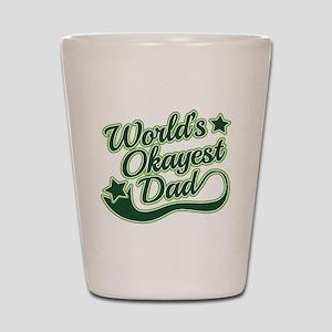 World's Okayest Dad Green Shot Glass