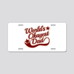 World's Okayest Dad Red Aluminum License Plate