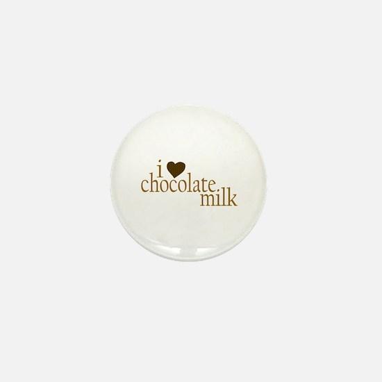 I Love Chocolate Milk Mini Button