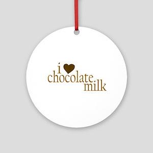 I Love Chocolate Milk Ornament (Round)