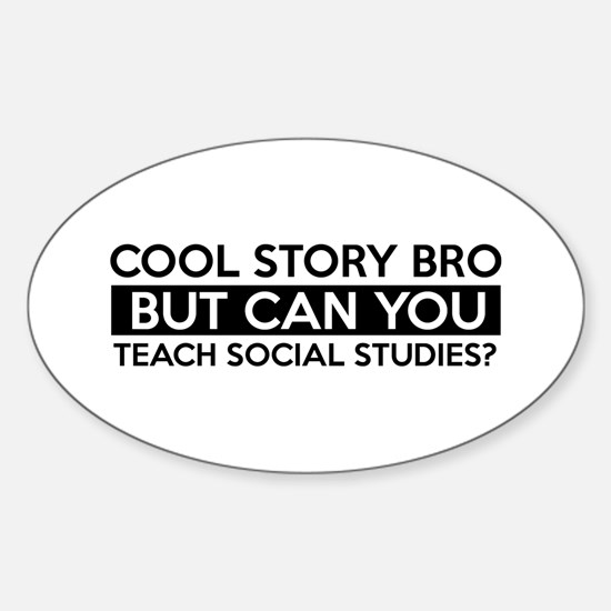 Teach Sociology job gifts Sticker (Oval)
