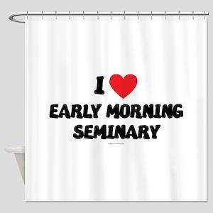 I Love Early Morning Seminary - LDS Clothing - LD