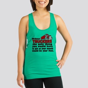 Without Truckers Foot in Mouth Racerback Tank Top