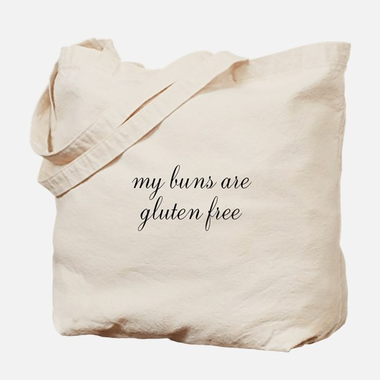 my buns are gluten free Tote Bag