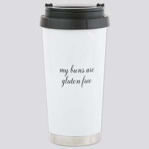 my buns are gluten free Stainless Steel Travel Mug
