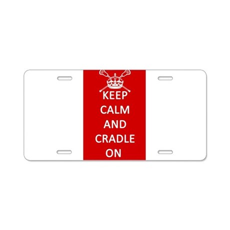 Keep Calm and Cradle On Aluminum License Plate