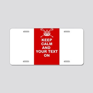 Lacrosse Keep Calm and ???? On Aluminum License Pl