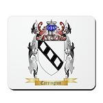 Carrington Mousepad