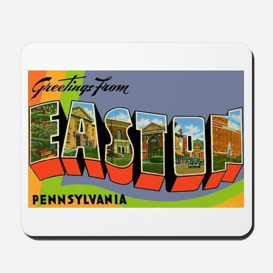 Easton Pennsylvania Greetings Mousepad