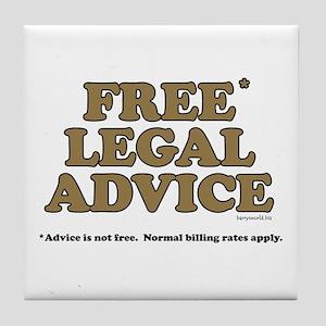 Free Legal Advice (2) Tile Coaster