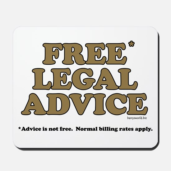Free Legal Advice (2) Mousepad