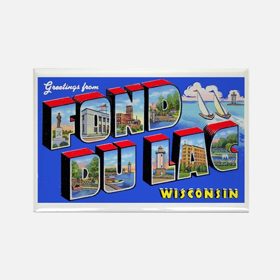 Fond Du Lac Wisconsin Greetings Rectangle Magnet
