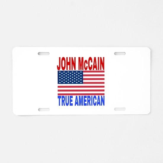 JOHN McCAIN TRUE AMERICAN Aluminum License Plate