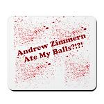 Ate My Balls?!?! Mousepad