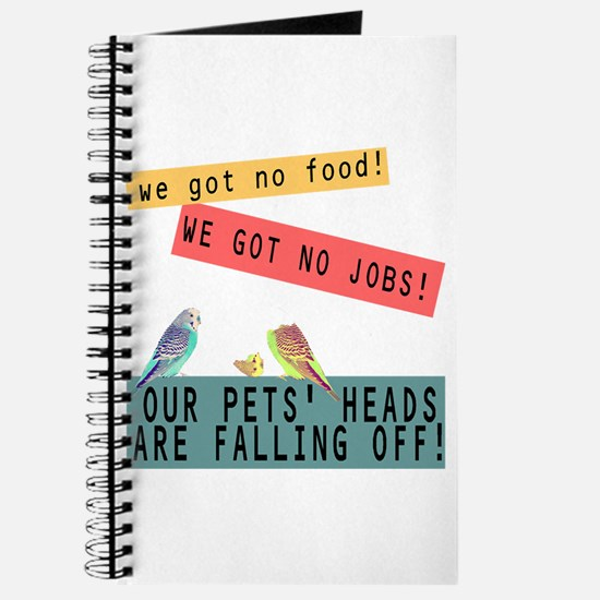 Our Pets Heads are Falling Off Journal