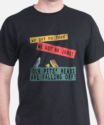Our Pets Heads are Falling Off T-Shirt