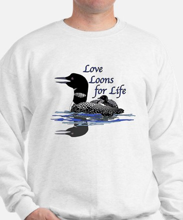 Love Loons for Life Sweatshirt