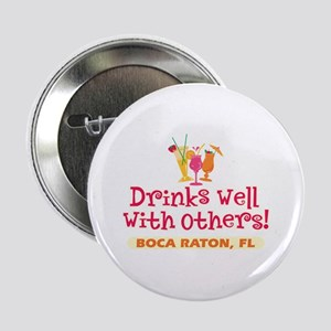 "Boca Raton-Drinks Well 2.25"" Button"