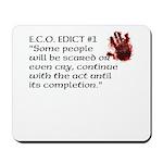 E.C.O. Edict #1 Mousepad