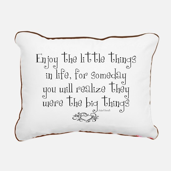 Enjoy the little things in life Rectangular Canvas