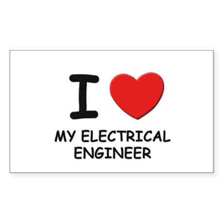 I love electrical engineers Rectangle Sticker