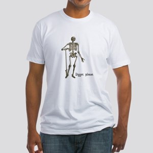 Digger, Please Skeleton Funny Fitted T-Shirt