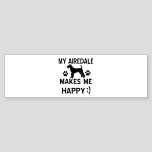 My Airedale makes me happy Sticker (Bumper)