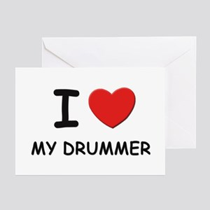 I love drummers Greeting Cards (Pk of 10)