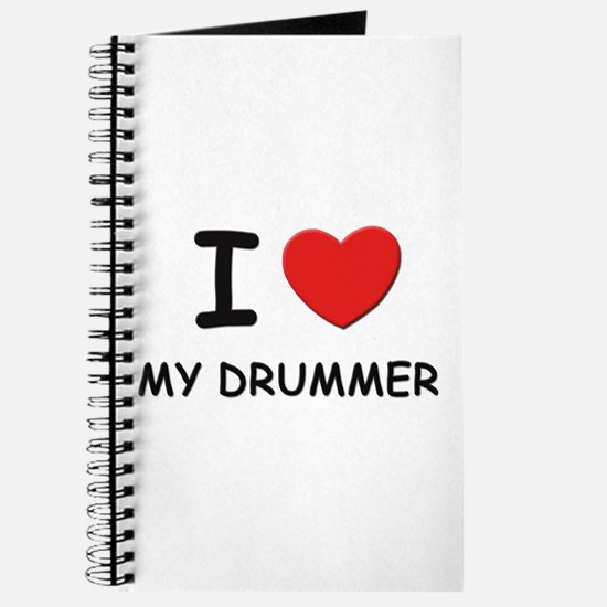 I love drummers Journal